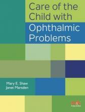Care of the Child with Ophthalmic Problems 2016