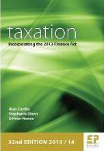 Taxation: Incorporating the 2012 Finance Act 2013/14