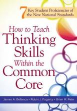 How to Teach Thinking Skills Within the Common Core