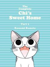 The Complete Chi's Sweet Home Vol. 1: Vol. 1