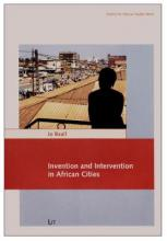 Invention and Intervention in African Cities