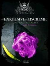 The Icecreamists - Exclusive Eiscreme und andere Laster