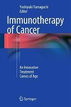 Immunotherapy of Cancer 2016