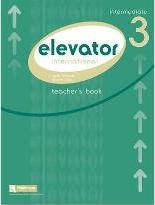 Elevator Teacher's Pack: Intermediate Level 3