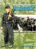 6508: Hitler Youth and the 12. SS-Panzer-Division Ohitlerjugendo 1933 - 1945