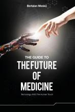 The Guide to the Future of Medicine (Colored Version)