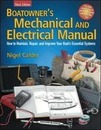 Boatowner's Mechanical and Electrical Manual: How to Maintain, Repair, and Improve Your Boat S Essential Systems