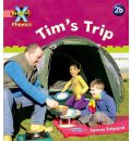 Project X: Phonics Pink: 2b Tim's Trip