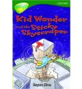 Oxford Reading Tree: Level 12: Treetops: More Stories C: Kid Wonder and the Sticky Skyscraper
