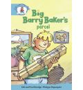 Literacy Edition Storyworlds Stage 9, Our World, Big Barry Baker's Parcel