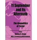 11 September and Its Aftermath: The Geopolitics of Terror