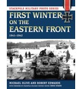 First Winter on the Eastern Front, 1941-1942