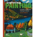 Exploring Painting: Student Edition  Dec 22, 2004  Brommer, G. F. and Kinne, ...