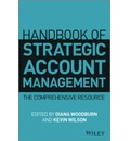 Handbook of Strategic Account Management: A Comprehensive Resource