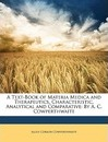 A Text-Book of Materia Medica and Therapeutics, Characteristic, Analytical and Comparative - Allen Corson Cowperthwaite