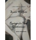 Ravings of a Mad Gentlewoman - Susan Wingate