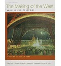 The Making of the West, Volume II: Since 1500: Peoples and Cultures