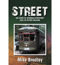 Street: The Story of Jeremiah Overstreet and Life in New Orleans