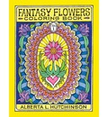 Fantasy Flowers Coloring Book No. 1: 24 Designs in Elaborate Oval Frames