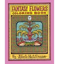 Fantasy Flowers Coloring Book No. 2: 32 Designs in an Elaborate Square Frame