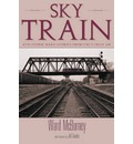Sky Train: And Other Ward Stories from CBC  s Fresh Air  Paperback   Jan 01, 2...