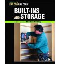 Built-ins and Storage: For Pros by Pros