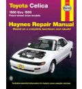 Toyota Celica FWD Automotive Repair Manual: 1986-1999