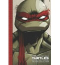 Teenage Mutant Ninja Turtles: The IDW Collection Volume 1