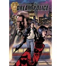 Dream Police: Volume 1