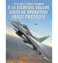 F-16 Fighting Falcon Units of OIF: Vipers Over the Desert
