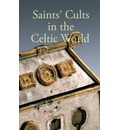Saints' Cults in the Celtic World