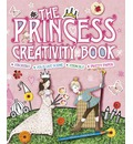 The Princess Creativity Book