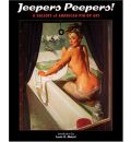 Jeepers Peepers: Gallery of American Pin-up Art