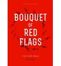 Bouquet of Red Flags