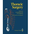 Thoracic Surgery: Surgical Procedures on the Chest and Thoracic Cavity