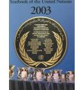 Yearbook of the United Nations 2003: v. 57
