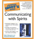Complete Idiot's Guide to Communicating with Spirits