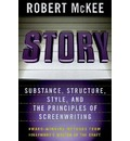 Story: Substance, Structure, Style, and the Principles of Screenwriting