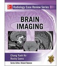Radiology Case Review Series: Brain Imaging