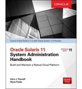 Oracle Solaris 11.2 System Administration Handbook (Oracle Press)