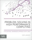 Problem-solving in High Performance Computing