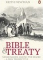 Bible & Treaty: Missionaries Among The Maori-A New Perspecti