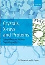 Crystals, X-rays and Proteins