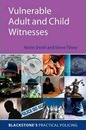 Vulnerable Adult and Child Witnesses
