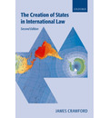 The Creation of States in International Law