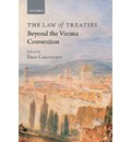 The Law of Treaties Beyond the Vienna Convention