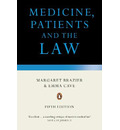 Medicine, Patients and the Law