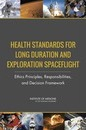 Health Standards for Long Duration and Exploration Spaceflight