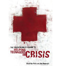 The Youth Worker's Guide to Helping Teenagers in Crisis - Jim Hancock