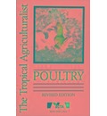 The Tropical Agriculturalist Smith Poultry Rev Ed CTA